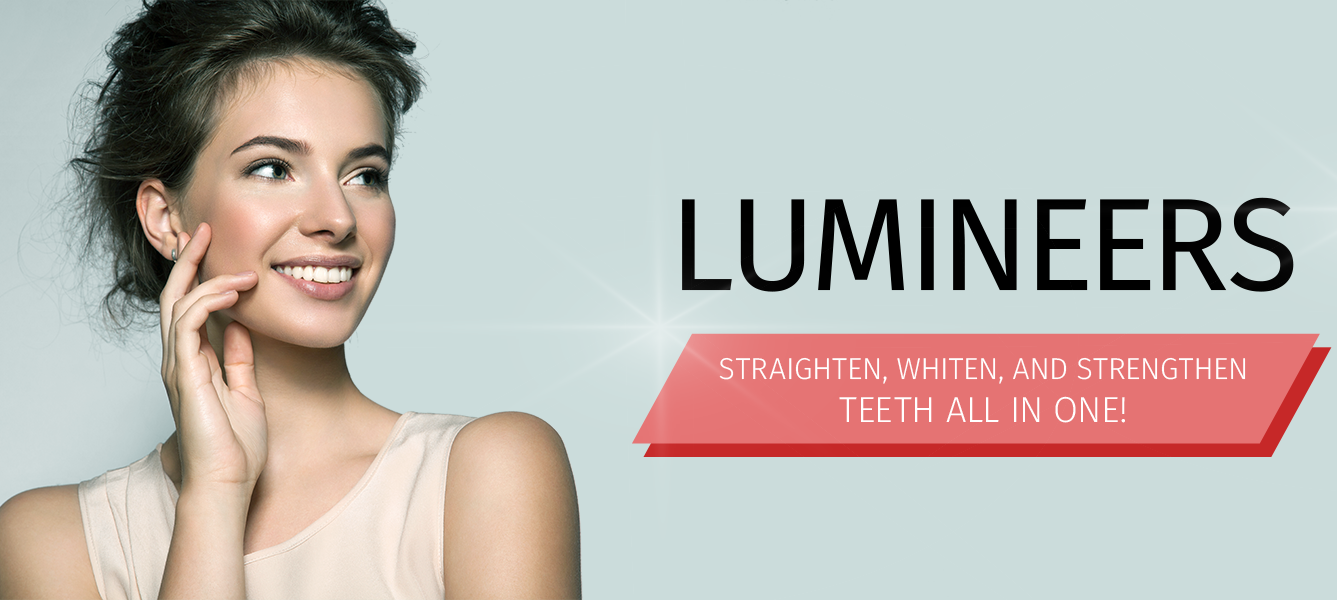 Lumineers - Straighten, Whiten and Strengthen Teeth All-in-One Solution
